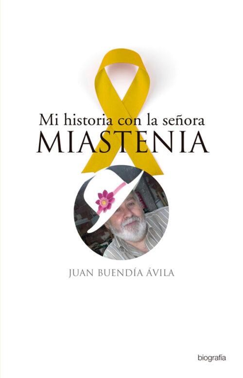 Mi historia con la señora Miastenia Portada