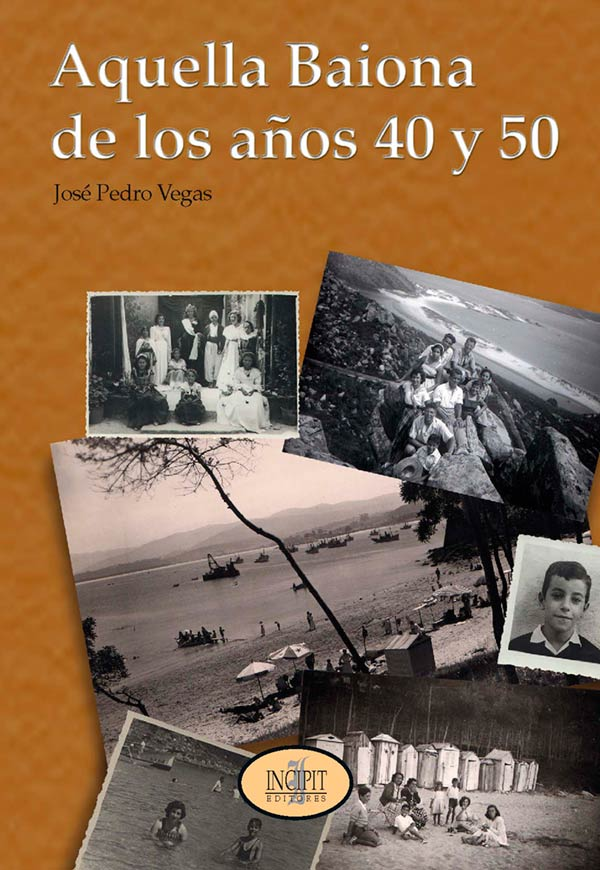 Aquella Baiona de los años 40 y 50 Portada