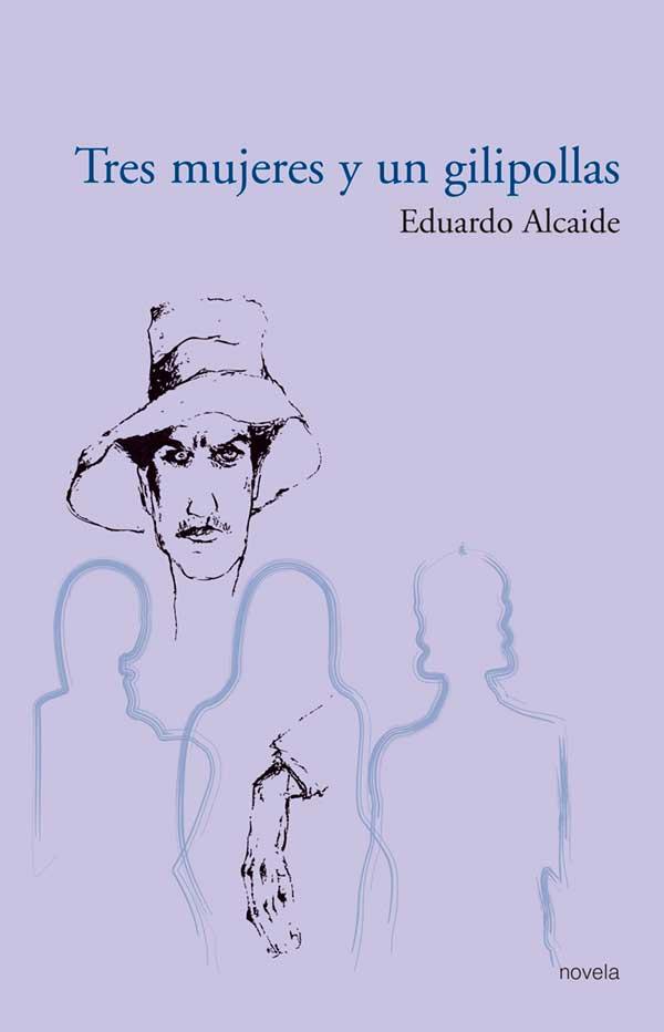 Tres mujeres y un gilipollas Portada