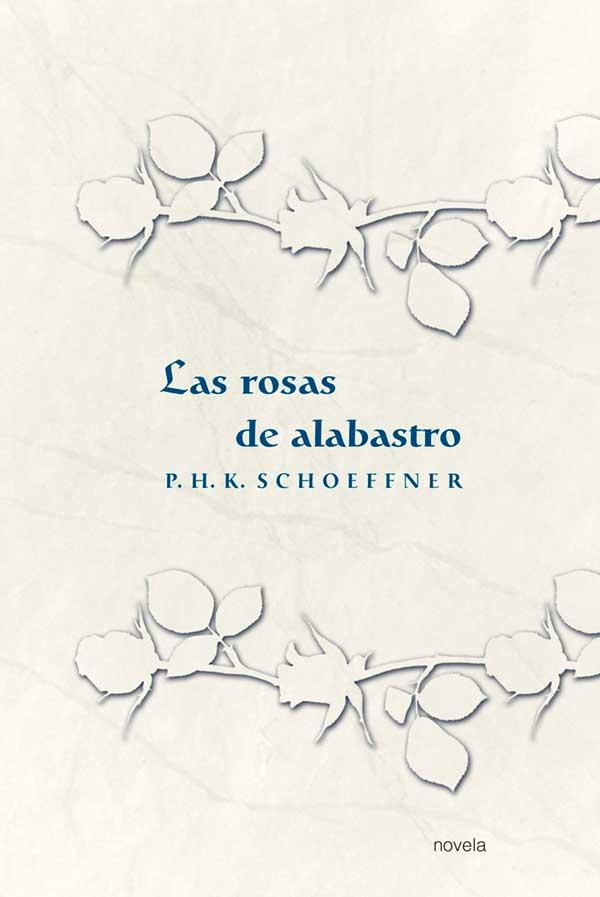 Las rosas de alabastro Portada