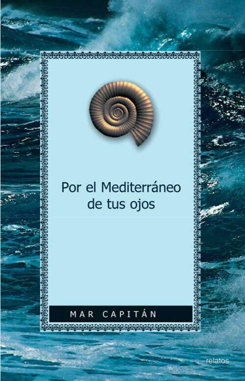 Por el mediterraneo de tus ojos Portada