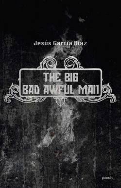 Big bad awful man Portada